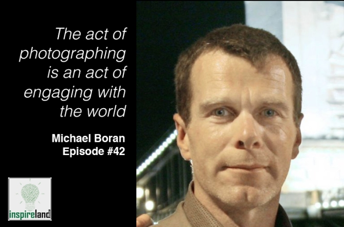 E42 Michael Boran: Photographer