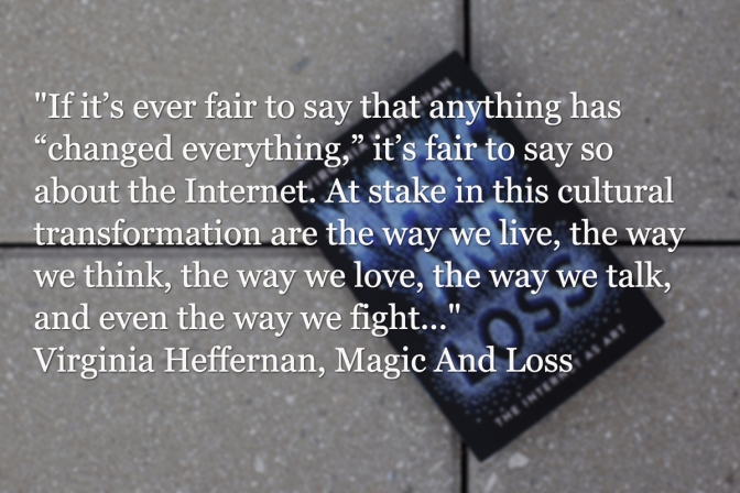 9 quotes from Magic And Loss: The Internet As Art